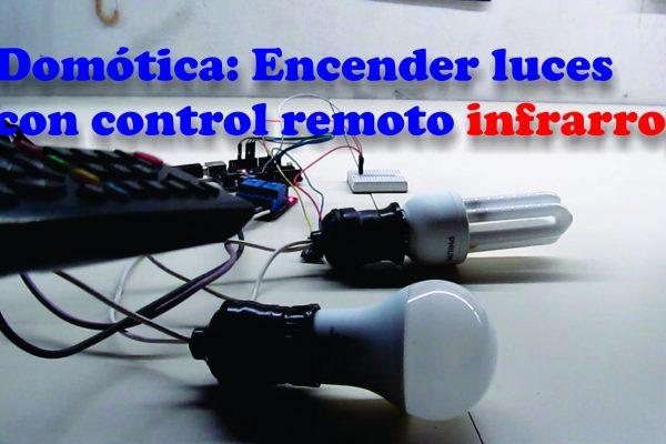 Domótica Encender luces con control remoto infrarrojo